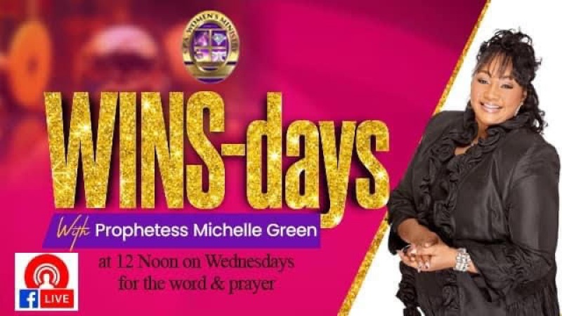 WINS-Days Word with Prophetess Michelle Green